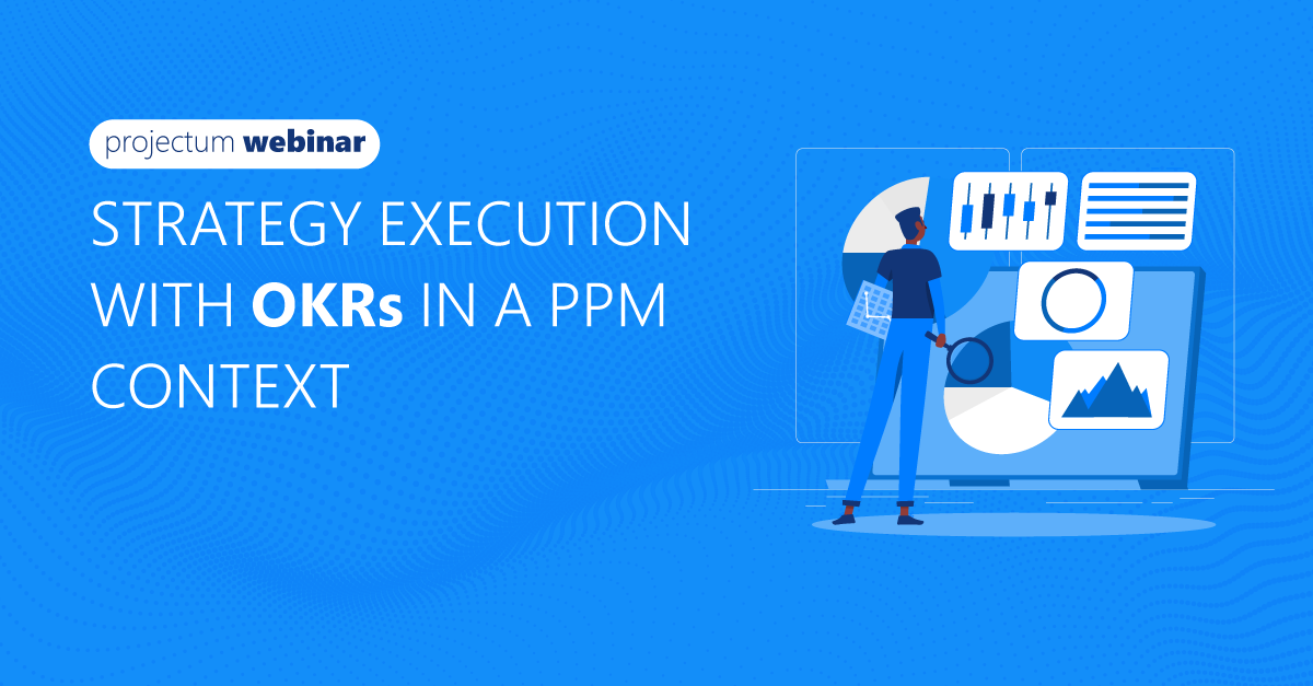 Strategy execution with OKRs in a PPM context